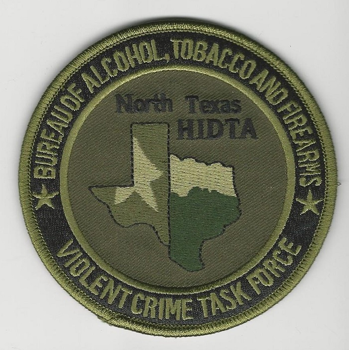 ATF DEA Hidta No Texas Task Force Green  patch